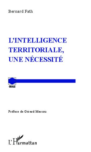 Couverture L'intelligence territoriale, une nécessité