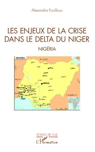 Couverture Les enjeux de la crise dans le delta du Niger