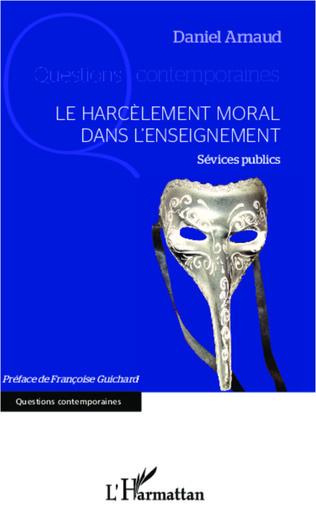 Couverture Le harcèlement moral dans l'enseignement
