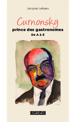 Couverture Curnonsky prince des gastronomes