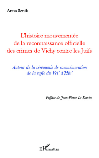 Couverture L'histoire mouvementée de la reconnaissance officielle des crimes de Vichy contre les Juifs