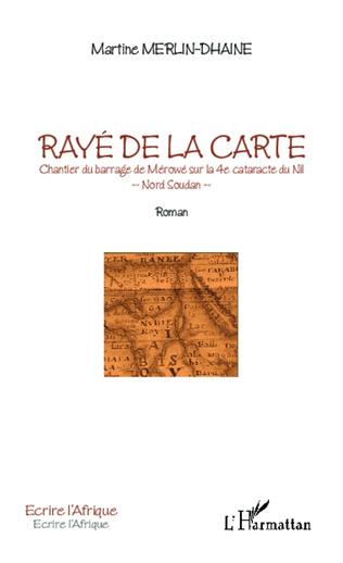 Couverture Rayé de la carte. Chantier du barrage de Mérowé sur la 4e cataracte du Nil