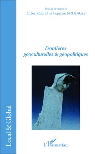 Couverture Frontières géoculturelles et géopolitiques