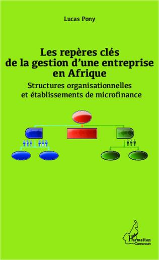 Couverture Les repères clés de la gestion d'une entreprise en Afrique