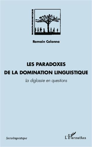 Couverture Les paradoxes de la domination linguistique