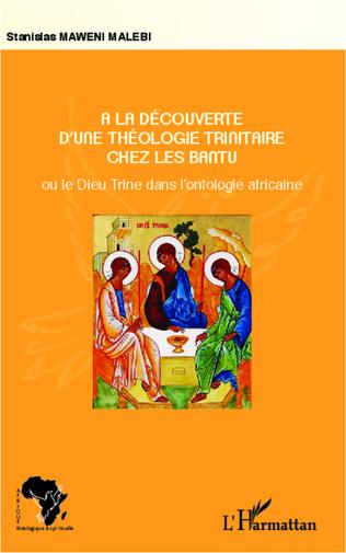 Couverture A la découverte d'une théologie trinitaire chez les Bantu