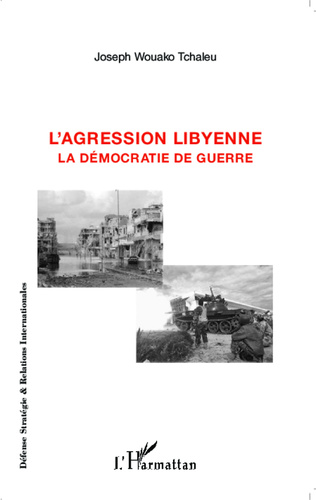 Couverture L'agression libyenne