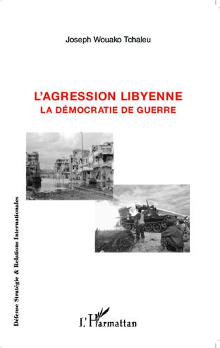 Couverture L'agression libyenne