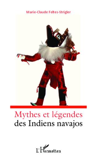 Couverture Mythes et légendes des indiens navajos