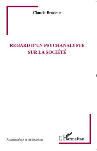 Couverture Regard d'un psychanalyste sur la société