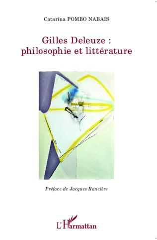 Couverture Gilles Deleuze : philosophie et littérature