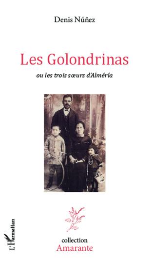 Couverture Les Golondrinas ou les trois soeurs d'Alméria