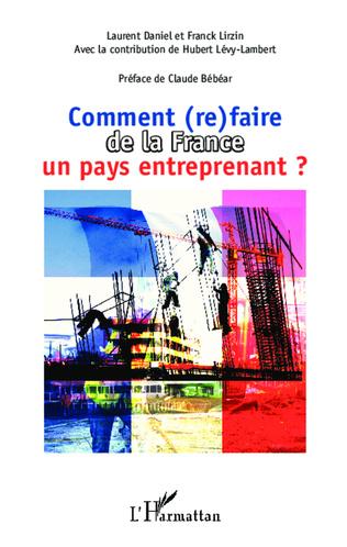 Couverture Comment (re)faire de la France un pays entreprenant ?