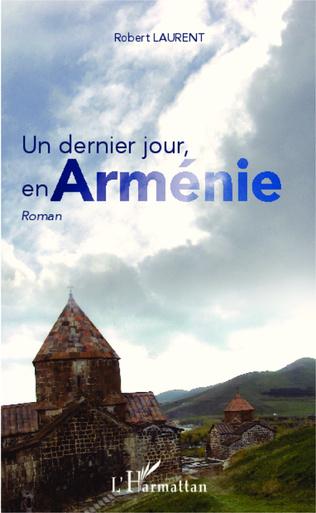 Couverture Un dernier jour, en Arménie