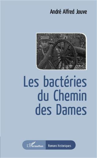 Couverture Les bactéries du Chemin des Dames