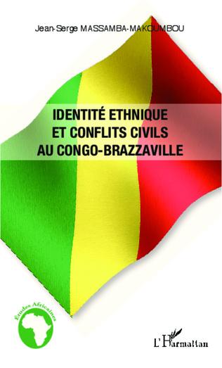 Couverture Identité ethnique et conflits civils au Congo-Brazzaville
