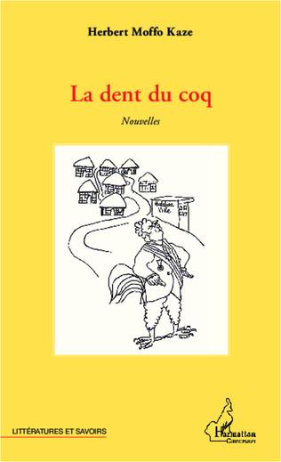 Couverture La dent du coq