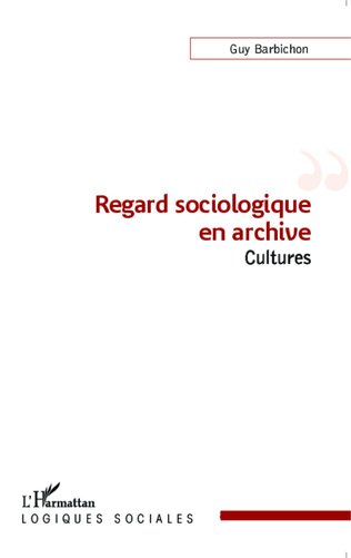 Couverture Regard sociologique en archive
