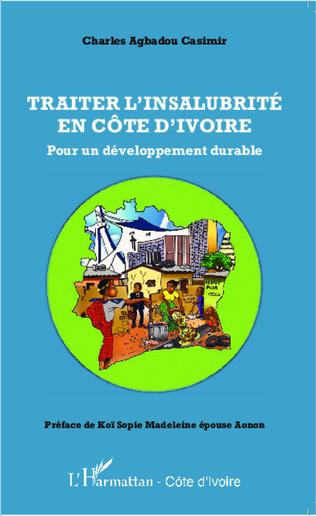 Couverture Traiter l'insalubrité en Côte d'Ivoire