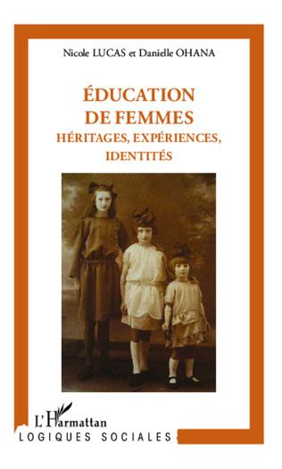 Couverture Éducation de femmes : héritages, expériences, identités
