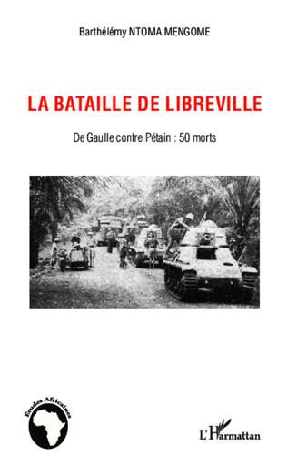 Couverture La bataille de Libreville