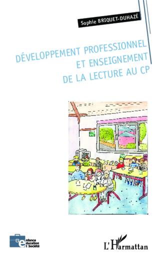 Couverture Développement professionnel et enseignement de la lecture au CP