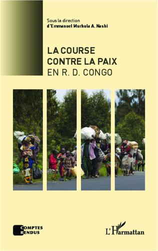 Couverture La course contre la paix en R.D.Congo