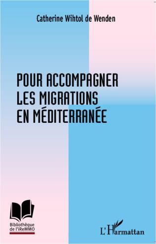 Couverture Pour accompagner les migrations en Méditerranée