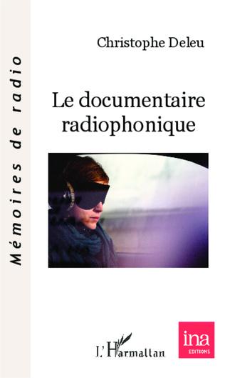 Couverture Le documentaire radiophonique