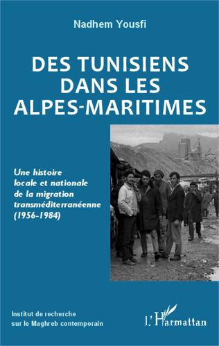 Couverture Des Tunisiens dans les Alpes-Maritimes