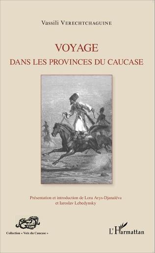 Couverture Voyage dans les provinces du Caucase