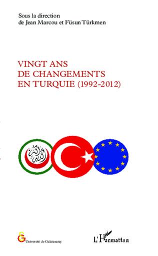 Couverture Vingt ans de changements en Turquie (1992-2012)