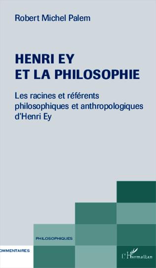 Couverture Henri Ey et la philosophie