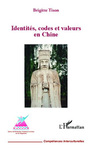 Couverture Identités, codes et valeurs en Chine