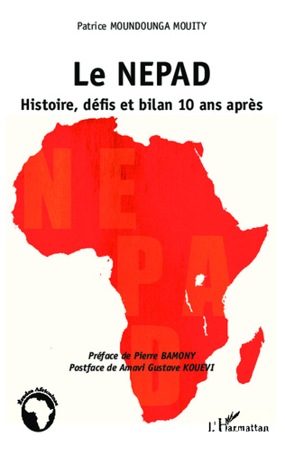 Couverture Le NEPAD Histoire, défis et bilan 10 ans après