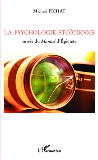 Couverture La psychologie stoïcienne suivie du Manuel d'Épictète