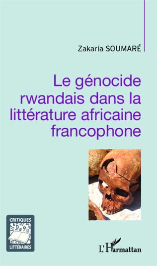 Couverture Le génocide rwandais dans la littérature africaine francophone