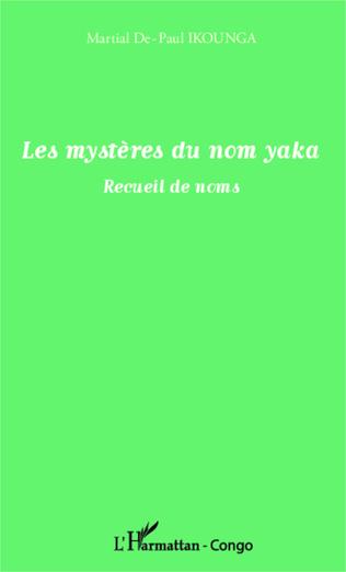 Couverture Les mystères du nom yaka