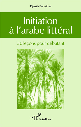 Couverture Initiation à l'arabe littéral