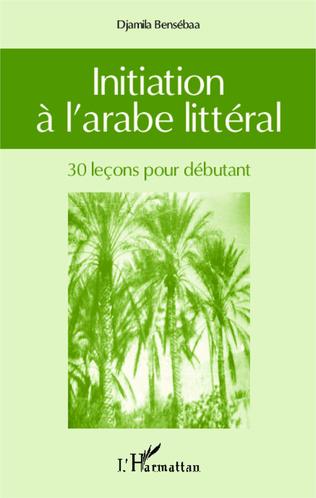 Couverture Initiation à l'arabe littéral