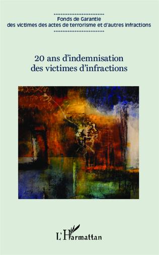 Couverture 20 ans d'indemnisation des victimes d'infractions