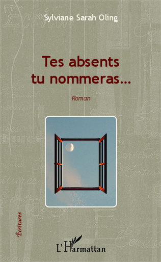 Couverture Tes absents tu nommeras...