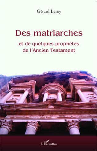 Couverture Des matriarches et de quelques prophètes de l'Ancien Testament