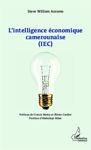 Couverture L'intelligence économique camerounaise (IEC)