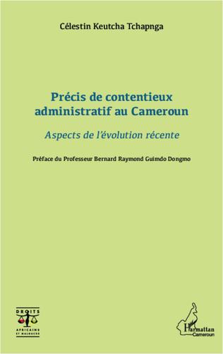 Couverture Précis de contentieux administratif au Cameroun