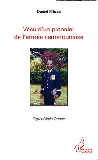 Couverture Vécu d'un pionnier de l'armée camerounaise