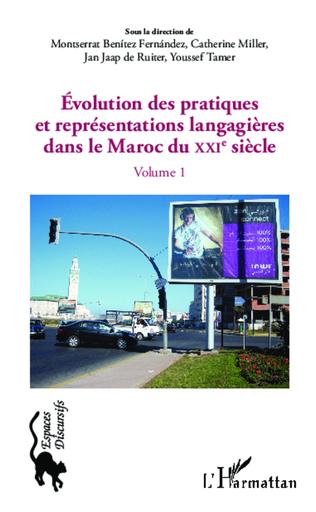 Couverture Evolution des pratiques et représentations langagières dans le Maroc du XXIè siècle