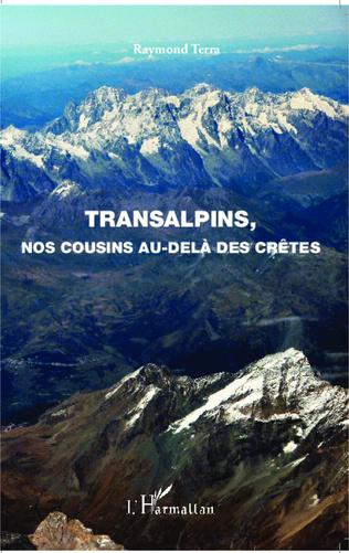 Couverture Transalpins, nos cousins au-delà des crêtes