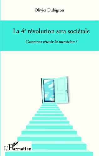Couverture La 4e révolution sera sociétale