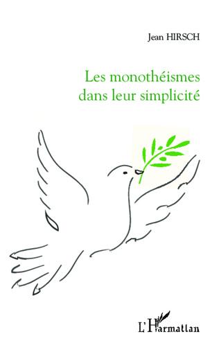 Couverture Les monothéismes dans leur simplicité